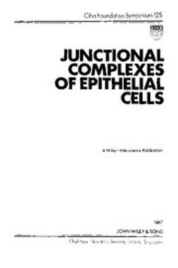 UNKNOWN - Junctional Complexes of Epithelial Cells, ebook