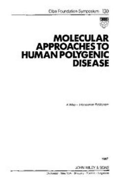 UNKNOWN - Molecular Approaches to Human Polygenic Disease, ebook