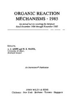 Knipe, Chris - Organic Reaction Mechanisms, 1985, e-bok