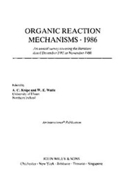 Knipe, Chris - Organic Reaction Mechanisms, 1986, ebook