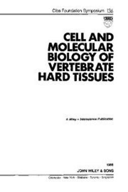 UNKNOWN - Cell and Molecular Biology of Vertebrate Hard Tissues, ebook