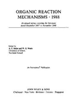 Knipe, Chris - Organic Reaction Mechanisms, 1988, e-kirja