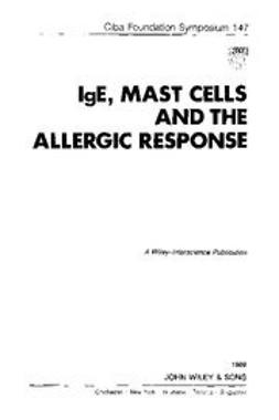 UNKNOWN - IgE, Mast Cells and the Allergic Response, ebook