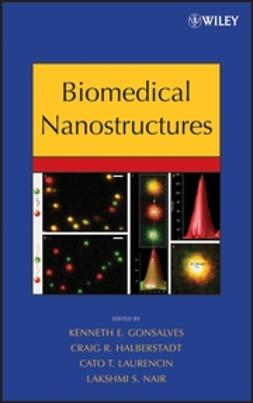 Gonsalves, Kenneth - Biomedical Nanostructures, ebook