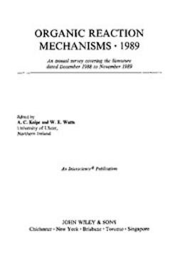 Knipe, Chris - Organic Reaction Mechanisms, 1989, e-bok