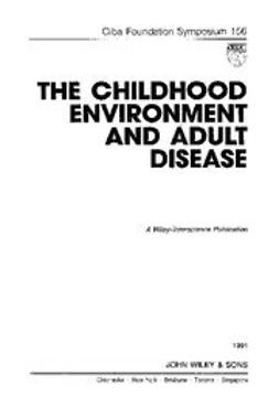 UNKNOWN - The Childhood Environment and Adult Disease, ebook