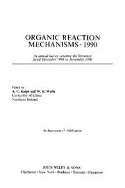 Knipe, Chris - Organic Reaction Mechanisms, 1990, e-kirja