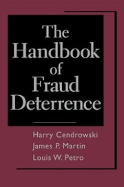 Cendrowski, Harry - The Handbook of Fraud Deterrence, e-kirja