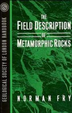 Fry, Norman - The Field Description of Metamorphic Rocks, ebook