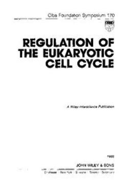UNKNOWN - Regulation of the Eukaryotic Cell Cycle, ebook
