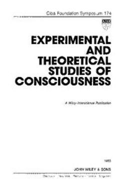 UNKNOWN - Experimental and Theoretical Studies of Consciousness, ebook