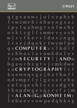 Konheim, Alan G. - Computer Security and Cryptography, ebook
