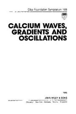 UNKNOWN - Calcium, Waves, Gradients and Oscillations, ebook