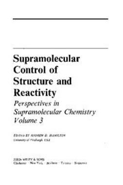 Hamilton, Andrew D. - Supramolecular Control of Structure and Reactivity, ebook