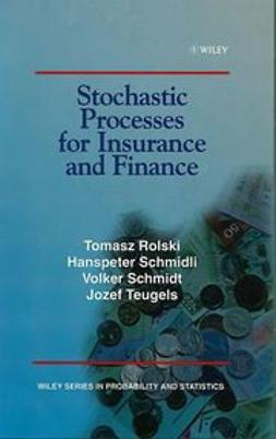 Rolski, Tomasz - Stochastic Processes for Insurance and Finance, ebook