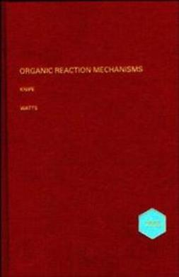 Knipe, Chris - Organic Reaction Mechanisms, 1995, ebook