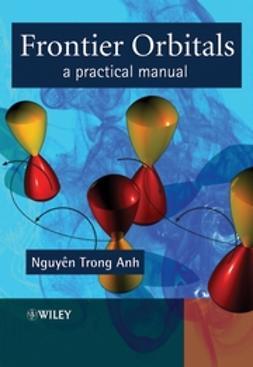 Anh, Nguyen Trong - Frontier Orbitals: A Practical Manual, e-bok