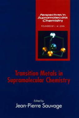 Sauvage, J. P. - Transition Metals in Supramolecular Chemistry, ebook