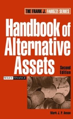 Anson, Mark J. P. - Handbook of Alternative Assets, ebook
