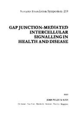 Foundation, Novartis - Gap Junction-Mediated Intercellular Signalling in Health and Disease, ebook