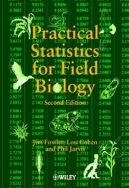Fowler, Jim - Practical Statistics for Field Biology, ebook