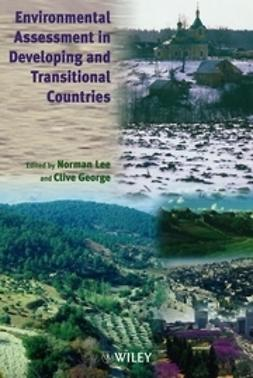 George, Clive - Environmental Assessment in Developing and Transitional Countries: Principles, Methods and Practice, ebook