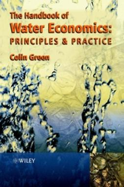 Green, Colin - Handbook of Water Economics : Principles and Practice, ebook