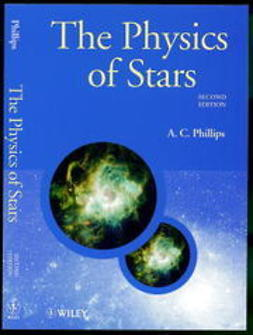 Phillips, A. C. - The Physics of Stars, ebook