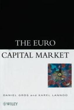 Gros, Daniel - The Euro Capital Market, ebook