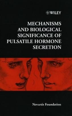 Foundation, Novartis - Mechanisms and Biological Significance of Pulsatile Hormone Secretion, ebook