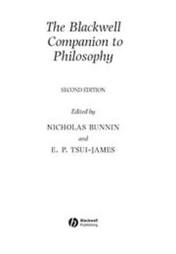 Bunnin, Nicholas - The Blackwell Companion to Philosophy, e-bok