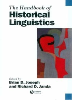 Janda, Richard - The Handbook of Historical Linguistics, e-bok