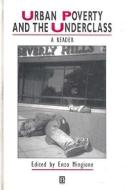 Mingione, Enzo - Urban Poverty and the Underclass, ebook