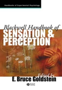 Goldstein, E. Bruce - The Blackwell Handbook of Sensation and Perception, ebook