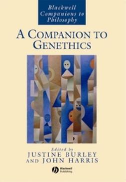 Burley, Justine - A Companion to Genethics, ebook