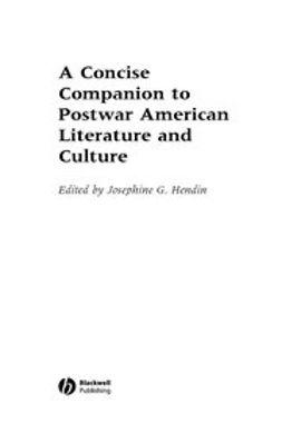 Hendin, Josephine G. - Concise Companion to Postwar American Literature  and Culture, e-bok