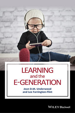 Farrington-Flint, Lee - Learning and the E-Generation, e-bok