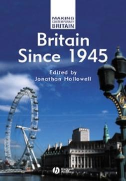Hollowell, Jonathan - Britain Since 1945, ebook
