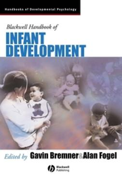 Bremner, Gavin - Blackwell Handbook of Infant Development, ebook