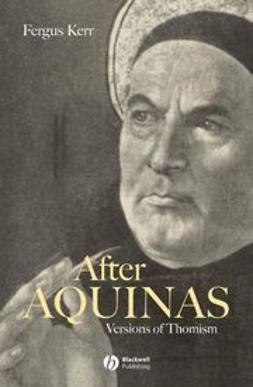 Kerr, Fergus - After Aquinas: Versions of Thomism, ebook