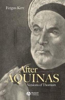 Kerr, Fergus - After Aquinas: Versions of Thomism, e-bok