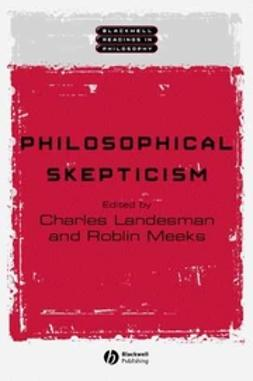 Landesman, Charles - Philosophical Skepticism, ebook