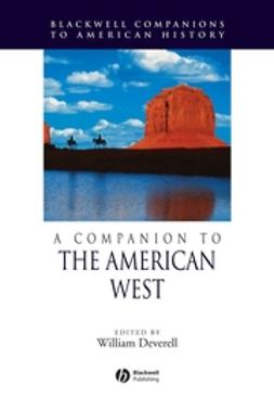 Deverell, William - A Companion to the American West, ebook