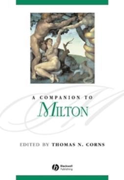 Corns, Michael N. - A Companion to Milton, e-bok