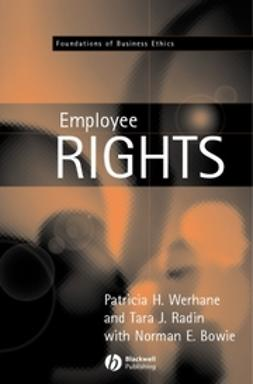 Bowie, Norman E. - Employment and Employee Rights, ebook