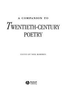 Roberts, Neil - Companion to Twentieth-Century Poetry, e-kirja