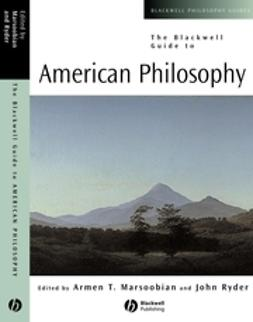 Marsoobian, Armen T. - The Blackwell Guide to American Philosophy, e-bok