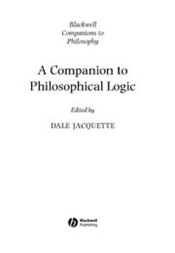 Jacquette, Dale - A Companion to Philosophical Logic, ebook