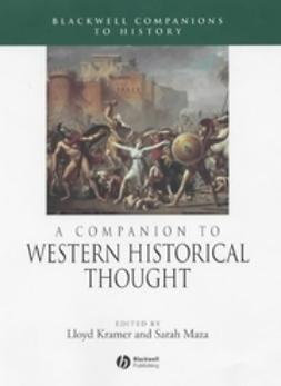 Kramer, Lloyd - A Companion to Western Historical Thought, ebook