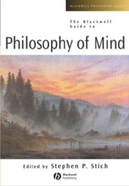 Stich, Stephen P. - The Blackwell Guide to Philosophy of Mind, ebook